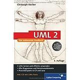 """UML 2: Das umfassende Handbuch (Galileo Computing)von """"Christoph Kecher"""""""