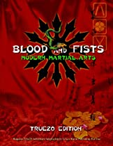 Blood and Fists: Modern Martial Arts: True20 Edition