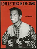 img - for Love Letters in the Sand [Featuring a Photograph of Pat Boone on Front Cover] [Score] book / textbook / text book