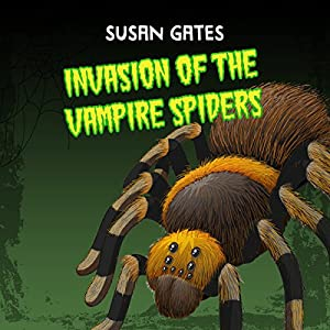 Invasion of the Vampire Spiders Audiobook