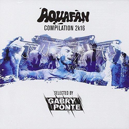 aquafan-compilation-2k16-gabry-ponte