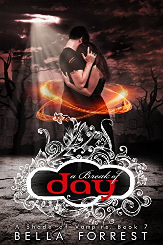 Read Online A Shade of Vampire 7: A Break of Day by