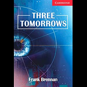 Three Tomorrows | [Frank Brennan]
