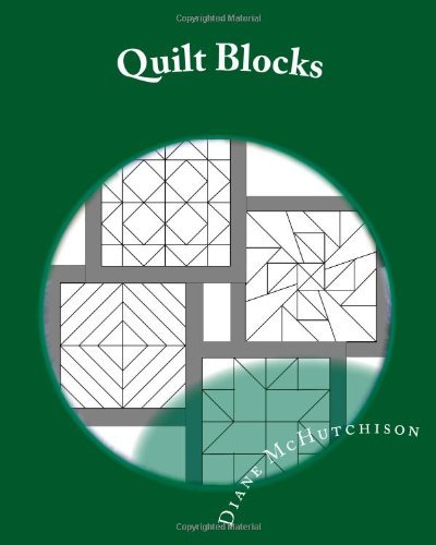 Quilt Blocks: Patterns for Stained Glass [Paperback] [2011] (Author) Diane McHutchison