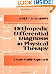 Differential Diagnosis for the Orthop...