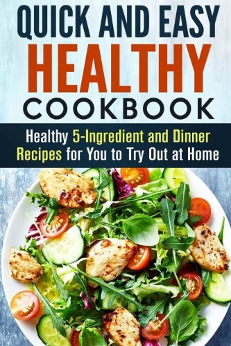 Healthy dinner recipes easy quick for Quick and easy healthy dinner recipes