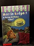 A Flying Birthday Cake? (Marvin Redpost, Book 6) (0439106311) by Louis Sachar