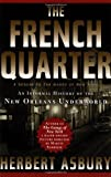 img - for The French Quarter: An Informal History of the New Orleans Underworld book / textbook / text book