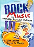 img - for Rock Music in American Popular Culture III: More Rock 'n' Roll Resources (Haworth Popular Culture) book / textbook / text book