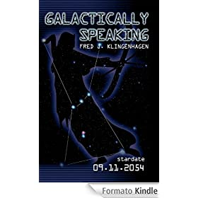 Galactically Speaking (English Edition)