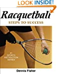 Racquetball: Steps to Success (No.1 S...