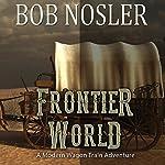 FrontierWorld | Bob Nosler