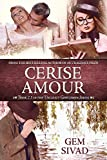 img - for Cerise Amour (Unlikely Gentlemen) book / textbook / text book