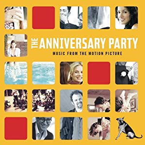 Anniversary Party [Soundtrack]