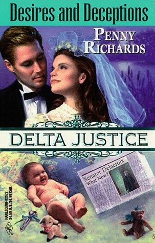 Image of Desires and Deceptions (Delta Justice, Book 12)
