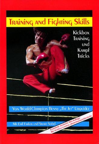Kickboxtraining und Kampftricks: Training and Fighting Skills