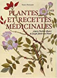 Plantes et recettes mdicinales, l'herbier illustr de Joseph Jakob