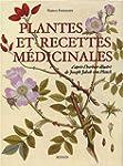 Plantes et recettes m�dicinales, l'he...