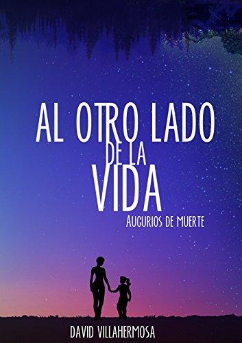 Portada del libro Al otro lado de la vida de David Villahermosa