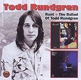 Runt/Ballad of Todd Rundgren by Todd Rundgren (2011-10-11)