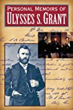 Personal Memoirs of Ulysses S. Grant (2 Volumes) (0517136082) by Grant, Ulysses S.
