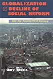 Globalization and the Decline of Social Reform: : Into the Twenty-First Century