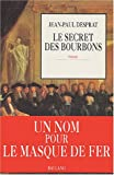 echange, troc Jean-Paul Desprat - Le secret des Bourbons