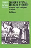 img - for Gender in Mystical and Occult Thought: Behmenism and its Development in England (Cambridge Studies in Early Modern British History) book / textbook / text book