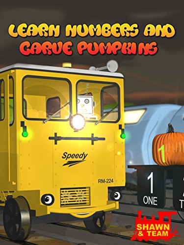 Learn Numbers and Carve Halloween Pumpkins with Shawn the Train and hisTeam!