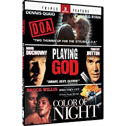 Color of Night & Playing God + D.O.A. - Triple Feature
