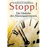"""Stopp! Die Umkehr des Alterungsprozessesvon """"Andreas Campobasso"""""""