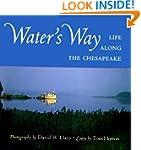 Water's Way: Life Along the Chesapeake
