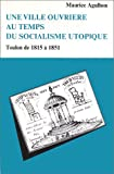 echange, troc Maurice Agulhon - Une ville ouvrière au temps du socialisme utopique : Toulon de 1815 à 1851