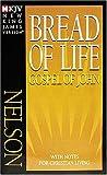NKJV, Bread of Life Gospel of John, Paperback, Multicolor: with Notes for Christian Living
