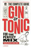 img - for Gin & Tonic: Complete Guide for the Perfect Mix book / textbook / text book