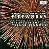 Handel: Music for the Royal Fireworks (Original Version 1749)