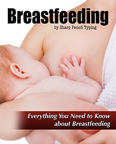 Breastfeeding: All you need to know about breastfeeding, the importance of breastfeeding, tips and techniques about breastfeeding and many more. Reviews