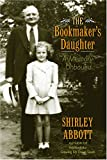 img - for The Bookmaker's Daughter: A Memory Unbound book / textbook / text book