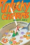 Unlucky Charms (The Cold Cereal Saga)