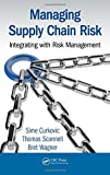 img - for Managing Supply Chain Risk: Integrating with Risk Management book / textbook / text book