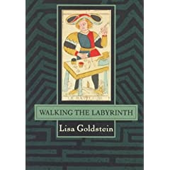 Walking the Labryinth by Lisa Goldstein and Joyce Eserky Goldstein