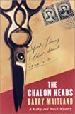 The Chalon Heads: A Kathy and Brock Mystery (1559705701) by Maitland, Barry