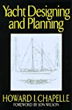 img - for Yacht Designing and Planning: For Yachtsmen, Students, and Amateurs book / textbook / text book
