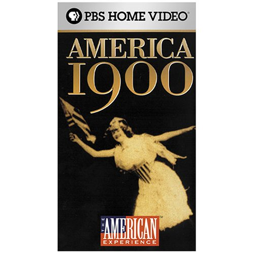 The American Experience - America 1900 [VHS]