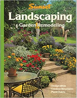 Sunset Ideas for Landscaping Garden Remodeling Editors