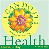 I Can Do It Cards: Affirmations For Health