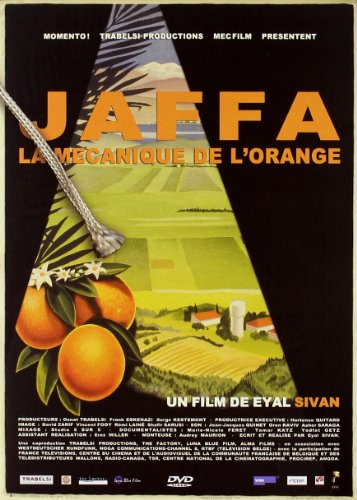 JAFFA, LA MECANIQUE DE L'ORANGE | Sivan, Eyal. Réalisateur