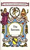 The Sonnets (Shakespeare, Pelican)