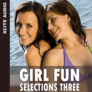 Girl Fun Selections Three Audiobook