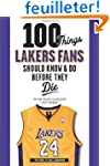 100 Things Lakers Fans Should Know &...